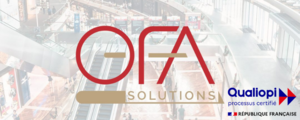 OFA SOLUTIONS a obtenu avec succès sa certification QUALIOPI® !