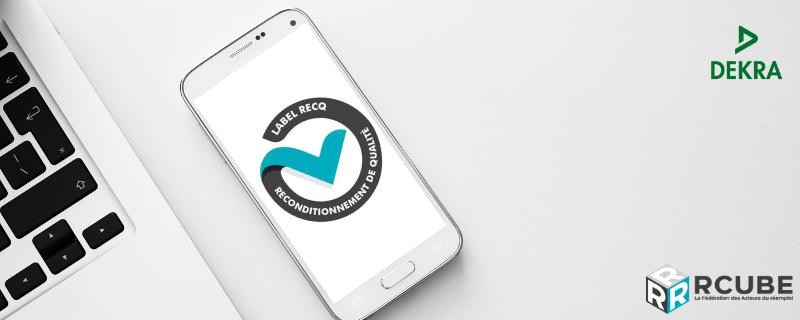 Webinaire de lancement du label RecQ avec Rcube et DEKRA Certification